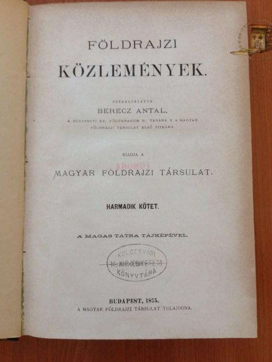 Buletinul societății geografice maghiare, Budapesta, 1875.